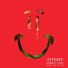 <b>Cosmopolitanie</b> (Cosmo Tour Edition) [Explicit] by <b>Soprano</b> on ...