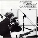The Definitive Simon & Garfunkel album by Simon & Garfunkel