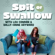 Spit Or Swallow podcast