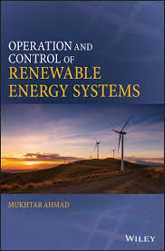 <b>Operation and</b> Control of Renewable Energy Systems <b>Mukhtar</b> ...