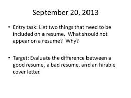 cover letter workshop  overview this lesson will cover –cover    september    entry task  list two things that need to be included on