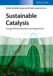 Sustainable Catalysis <b>Rafael Luque</b> $145.99