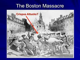 「The Boston Massacre, Crispus Attucks,」の画像検索結果