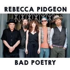 Rebecca Pidgeon   <b>Bad Poetry</b>   CD Baby <b>Music</b> Store