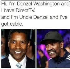funny photos, denzel washington direct tv via Relatably.com