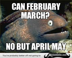 can February march? - Memestache via Relatably.com