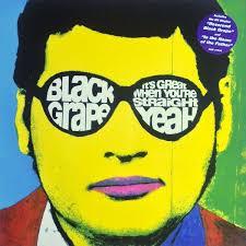 <b>Black Grape</b> - <b>It's</b> Great When You're Straight...Yeah | Discogs
