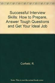 cheap prepare for job interview prepare for job interview get quotations middot successful interview skills how to prepare answer tough questions and get your ideal job