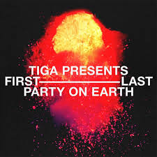 Tiga Presents: First/Last Party On Earth