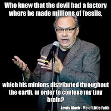 Lewis Black Quotes Jokes. QuotesGram via Relatably.com