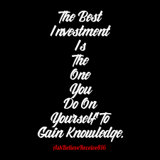 invest in yourself ask believe receive  invest in yourself