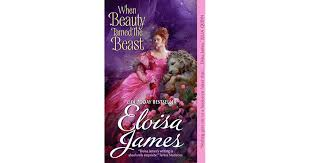 <b>When Beauty</b> Tamed the Beast (Fairy Tales, #2) by Eloisa James