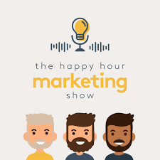The Happy Hour Marketing Show
