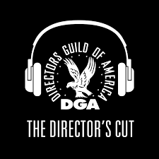 The Director's Cut - A DGA Podcast