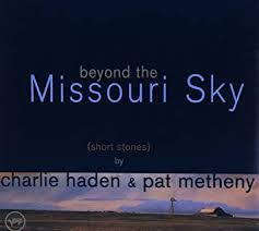 <b>Charlie Haden</b>, Pat Metheny - <b>Beyond</b> The Missouri Sky (Short ...