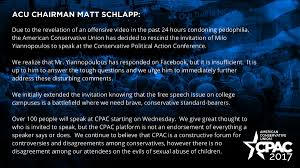matt schlapp on twitter acuconservative has decided to rescind matt schlapp on twitter acuconservative has decided to rescind the invitation of milo yiannopoulos to speak at cpac2017 t co svwgnpcw7c