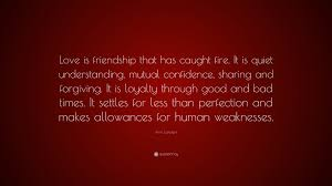 ann landers quote love is friendship that has caught fire it is ann landers quote love is friendship that has caught fire it is quiet