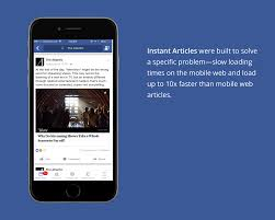 facebook instant articles what they are how they work and  fb instant