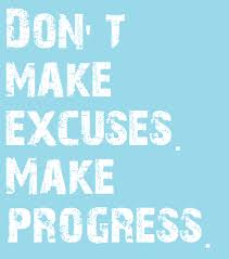 Poster>> Don't make excuses. Make progress! #quote #taolife - The ... via Relatably.com