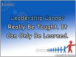 quotes about leadership by famous peoples pictures quotes describe leadership only be learned by harold s geneen