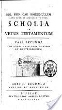Scholia in Vetus Testamentum ; pars I-VII - <b>Ernst Friedrich Karl</b> ...