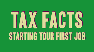 tax facts starting your first job tax facts starting your first job