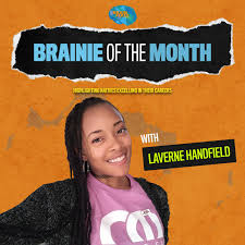 Brainie of the Month Podcast