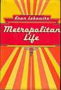 Fran Leibowitz, Metropolitan Life