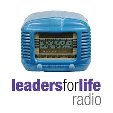 leaders for life radio