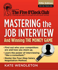 mastering the job interview and winning the money game th mastering the job interview and winning the money game 5th edition cengage
