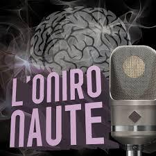 L'Onironaute - Causons hypnose et capacités cérébrales