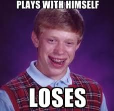 Bad Luck Brian is feelin frisky - Meme Guy via Relatably.com