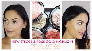 new <b>makeup revolution strobe</b> & rose gold highlighters
