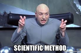 Scientific Method - Dr Evil Austin Powers | Make a Meme via Relatably.com