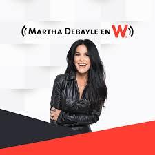 Martha Debayle en W