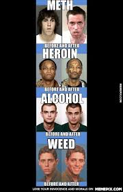 Weed .. not even once .. - MemePix via Relatably.com