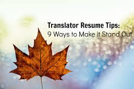 translator resume tips ways to make it stand out translation home translator resume tips 9 ways to make it stand out