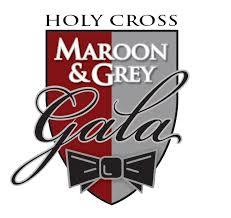 Maroon and <b>Grey</b> Gala – Alumni/ Giving – Holy <b>Cross</b> High School