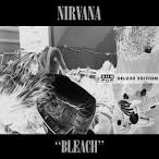 Bleach [Deluxe Edition] album by Nirvana