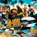 Mi-Yayo Cash Cartel 2