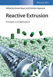 <b>Reactive Extrusion</b>: Principles and Applications | Industrial ...