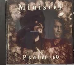 <b>Ministry</b> - <b>Psalm</b> 69 (CD)   Discogs