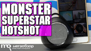 <b>Monster SuperStar HotShot</b> обзор <b>колонки</b> - YouTube