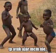 Meme Maker - tp atuk ajar mcm nie.. Meme Maker! via Relatably.com