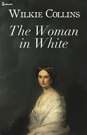 The <b>Woman</b> in White - <b>Wilkie Collins</b> | Feedbooks