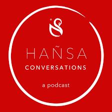 Hañsa Conversations