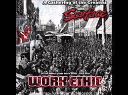 scarface work ethic scarface work ethic