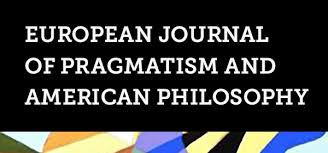 <b>European</b> Journal of Pragmatism and <b>American</b> Philosophy
