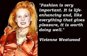 Vivienne Westwood's quotes, famous and not much - QuotationOf . COM via Relatably.com