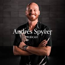 Andrés Spyker Podcast